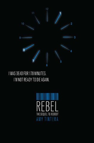 A Non-Review: Rebel (Reboot #2) – Amy Tintera