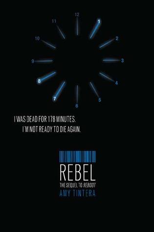 A Non-Review: Rebel (Reboot #2) – Amy Tintera