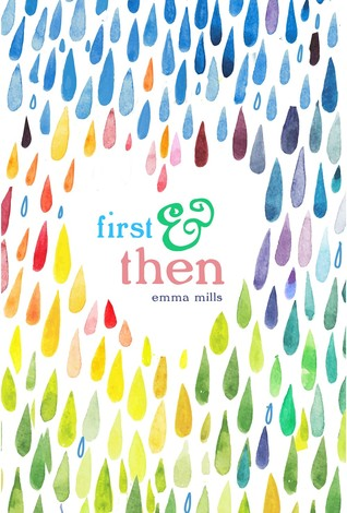 First & Then – Emma Mills