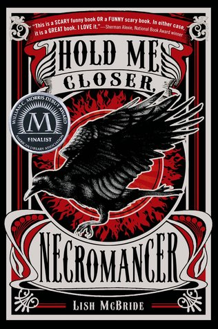 Hold Me Closer, Necromancer (Necromancer #1) – Lish McBride