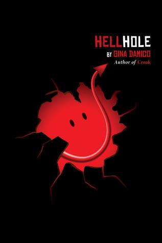 Hellhole – Gina Damico
