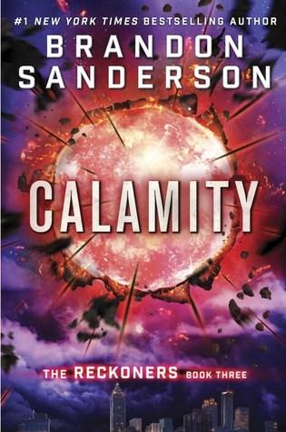 Calamity (The Reckoners #3) – Brandon Sanderson