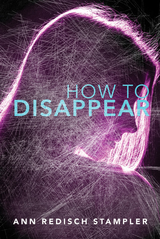 How to Disappear – Ann Redisch Stampler