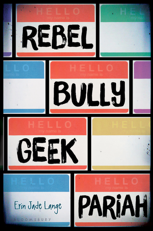Blog Tour: Rebel, Bully, Geek, Pariah | Playlist