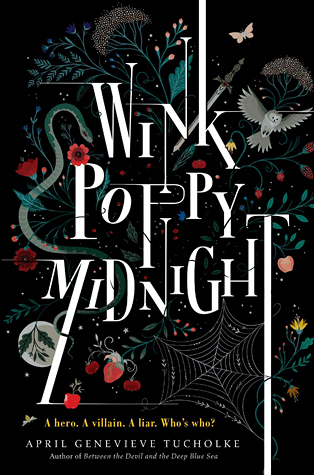 Wink, Poppy, Midnight – April Genevieve Tucholke