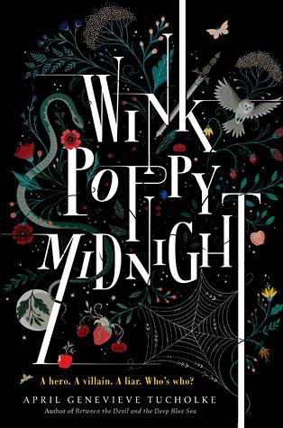 Wink, Poppy, Midnight – April Genevieve Tucholke