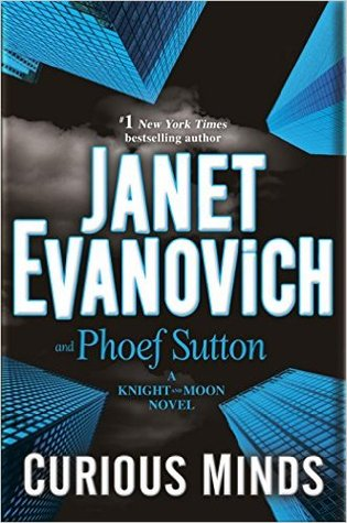 Curious Minds – Janet Evanovich & Phoef Sutton