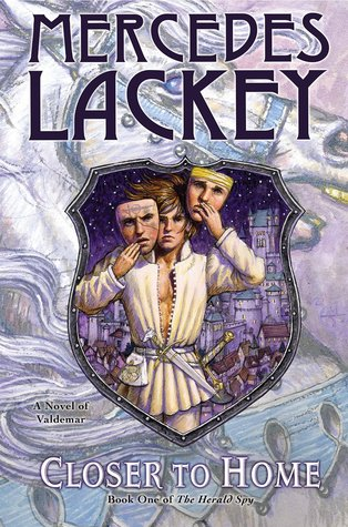 Closer to Home (The Herald Spy #1) – Mercedes Lackey