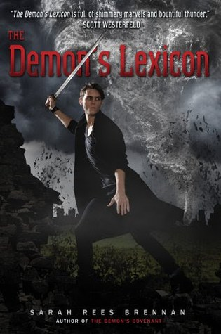 Mini-Review: The Demon's Lexicon (The Demon's Lexicon #1) – Sarah Rees Brennan