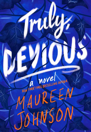 Truly Devious (Truly Devious #1) – Maureen Johnson