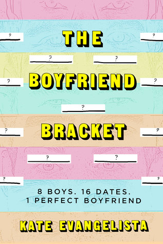 The Boyfriend Bracket – Kate Evangelista