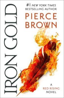 Iron Gold (Red Rising #4) – Pierce Brown