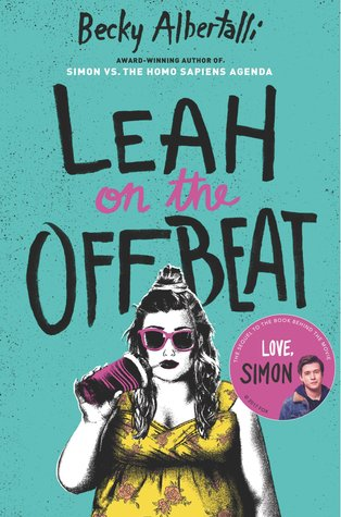 Leah on the Offbeat (Creekwood #2) – Becky Albertalli