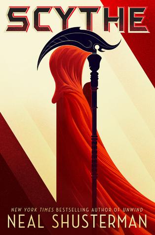 Scythe (Arc of a Scythe #1) – Neal Shusterman