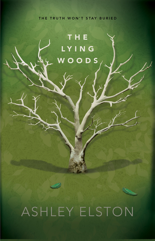 The Lying Woods – Ashley Elston