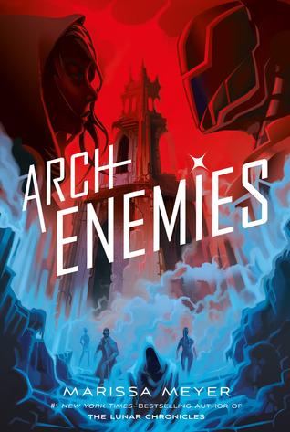 Archenemies (Renegades #2) – Marissa Meyer