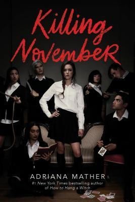 Killing November (Killing November #1) – Adriana Mather