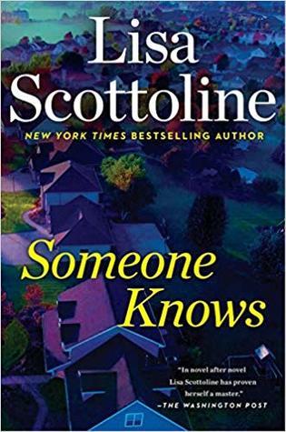 Someone Knows – Lisa Scottoline