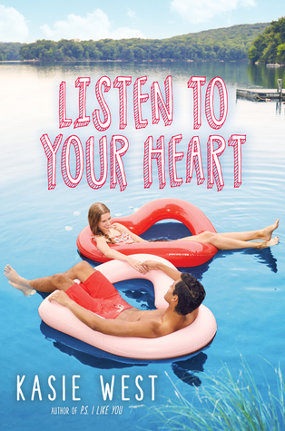 Listen to Your Heart – Kasie West