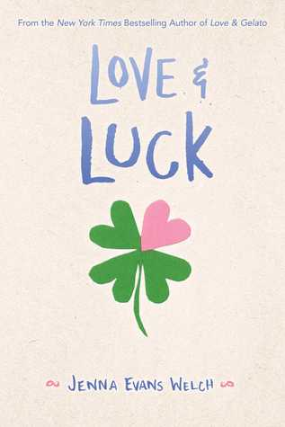 Love & Luck – Jenna Evans Welch