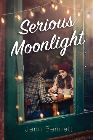 Serious Moonlight – Jenn Bennet