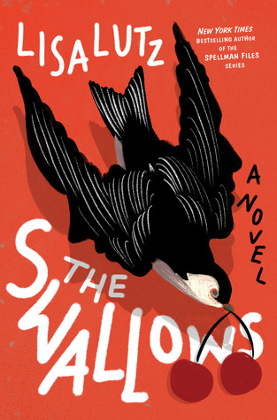 The Swallows – Lisa Lutz