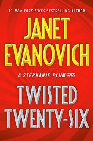 Twisted Twenty-Six (Stephanie Plum #26) – Janet Evanovich