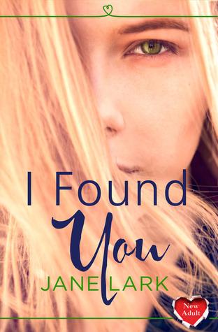 I Found You By Jane Lark