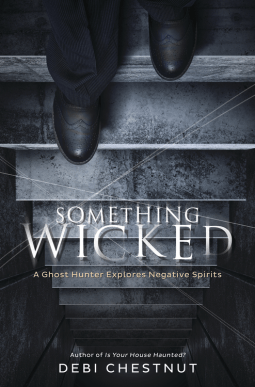 Something Wicked By Debi Chestnut