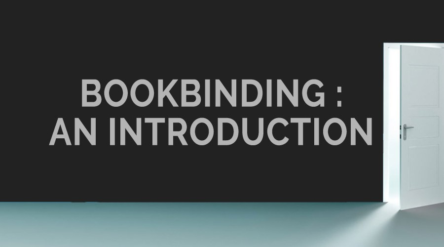 Bookbinding: An Introduction