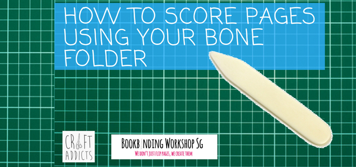 How to Score Pages with Your Bone Folder