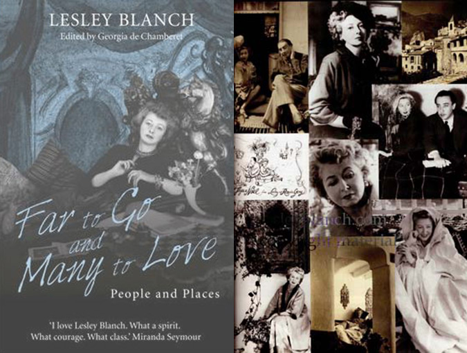 Press Release | FAR TO GO AND MANY TO LOVE: PEOPLE AND PLACES | Lesley Blanch | Quartet Books 1 June