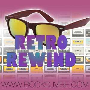 Retro Rewind | Music Mix by DJ Vibe