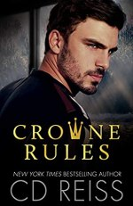 Crowne Rules by C.D. Reiss