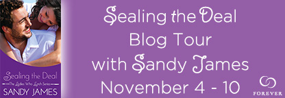 Interview – Giveaway SEALING THE DEAL by SANDY JAMES @ForeverRomance @sandyjamesbooks