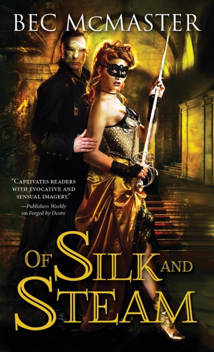 #Giveaway Excerpt OF SILK AND STEAM by BEC McMASTER @BecMcMaster @SourcebooksCasa