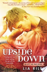$10 #Giveaway Excerpt UPSIDE DOWN by Lia Riley @LiaRileyWrites @ForeverRomance