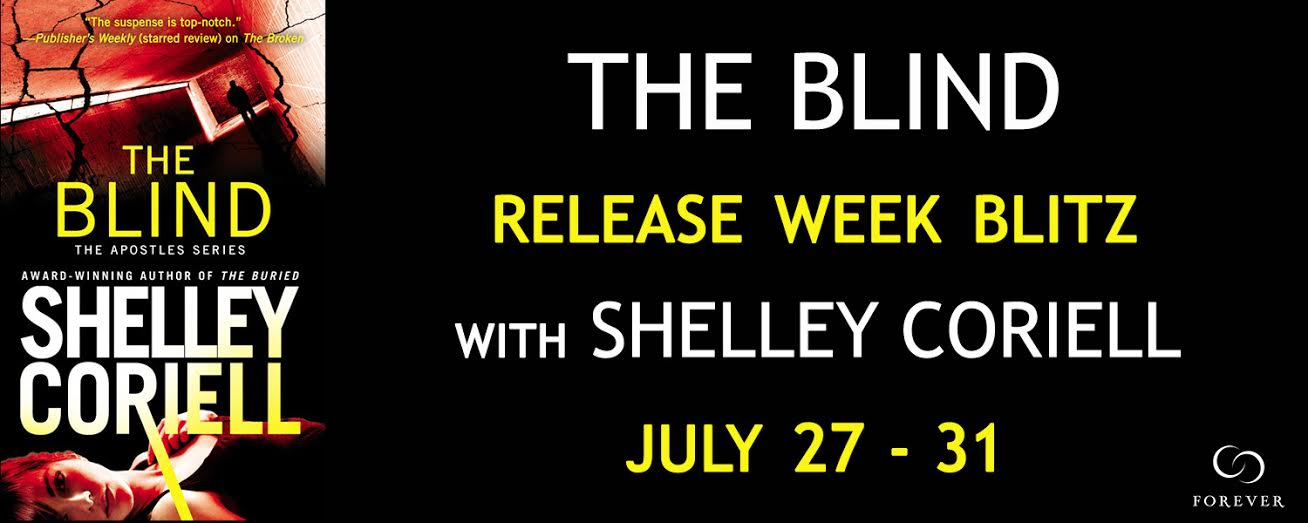 #Giveaway Excerpt THE BLIND by Shelley Coriell @ShelleyCoriell @ForeverRomance