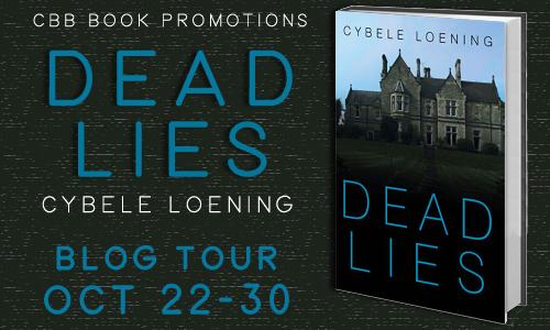 #Giveaway Interview DEAD LIES by Cybele Loening @CybeleLoening