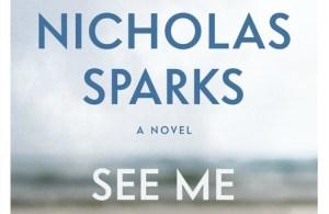 #Giveaway Excerpt SEE ME by NICHOLAS SPARKS @NicholasSparks @GrandCentralPub