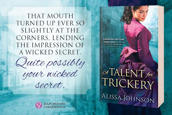 #Giveaway Interview A TALENT FOR TRICKERY by Alissa Johnson @alissajohnson2 @SourcebooksCasa 11.29