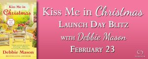 #Giveaway KISS ME IN CHRISTMAS by Debbie Mason @AuthorDebMason @ForeverRomance 2.28
