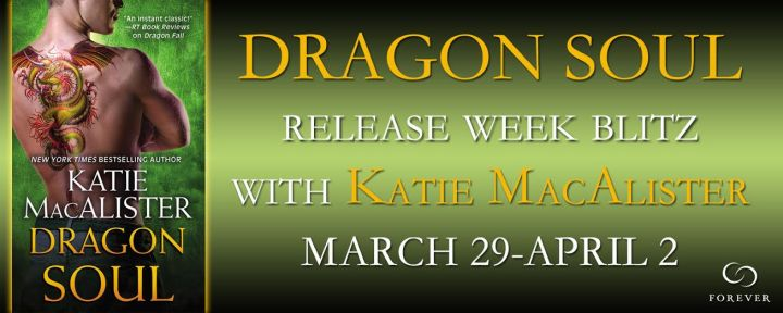 #Giveaway Excerpt Dragon Soul by Katie MacAlister @katiemacalister @ForeverRomance 4.1