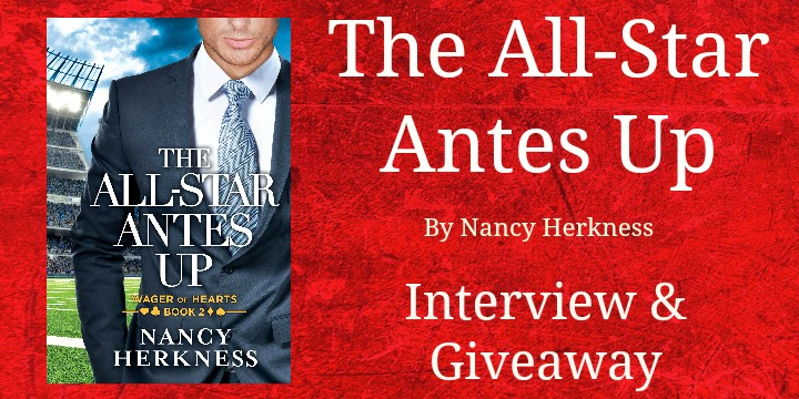 #Giveaway Interview THE ALL-STAR ANTES UP by Nancy Herkness @NancyHerkness 6.12