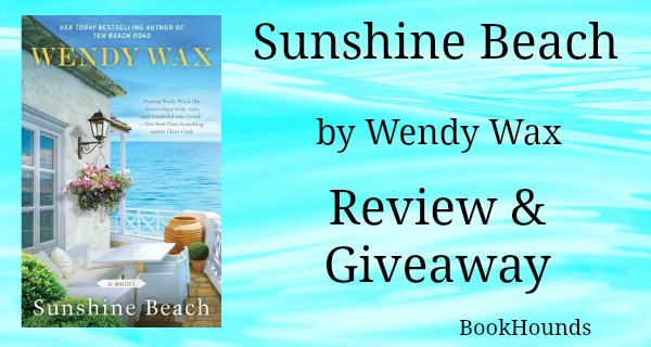 #Giveaway Review Sunshine Beach by Wendy Wax  @Wendy_Wax @BerkleyPub  7.19
