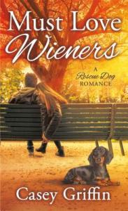 #Giveaway Review MUST LOVE WIENERS by Casey Griffin @cgriffinauthor @StMartinsPress 8.15