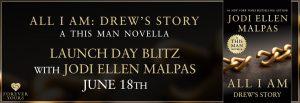 #Giveaway ALL I AM: DREW'S STORY by Jodi Ellen Malpas @JodiEllenMalpas @ForeverRomance 6.30
