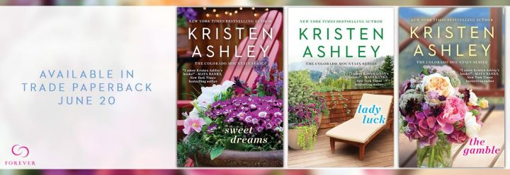 #Giveaway The Gamble, Sweet Dreams, and Lady Luck by Kristen Ashley @kristenashley68 @ForeverRomance 7.2