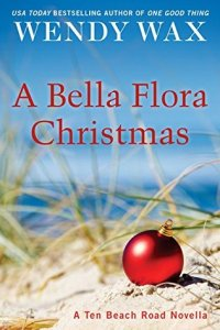 Review A BELLA FLORA CHRISTMAS by Wendy Wax @Wendy_Wax @BerkleyPub