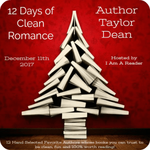 $25 #Giveaway – TAYLOR DEAN – 12 Days of Clean Romance Ends 12.23
